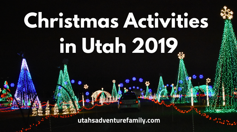 Christmas Activities in Utah 2019   Utah's Adventure Family