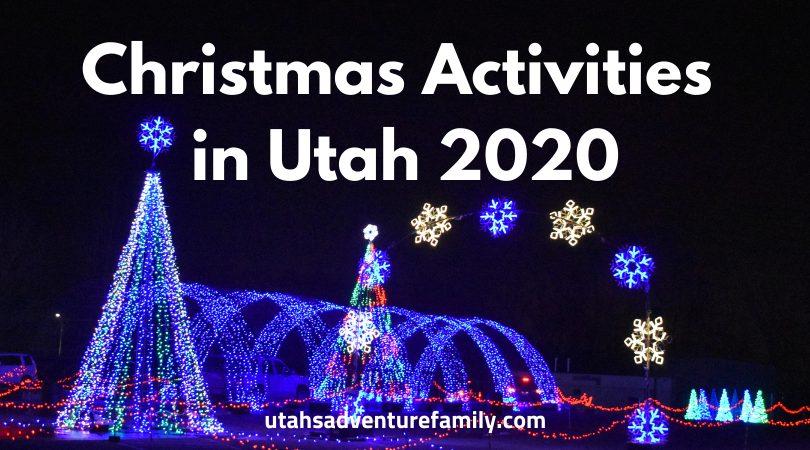 Christmas Lights Near Lehi, Ut 2020 Christmas Activities in Utah 2020   Utah's Adventure Family